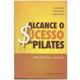 Livro - Alcance o $ucesso no Pilates